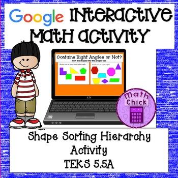 Shape Sorting Heirarchy Interactive Google Classroom Activity TEKS 5.5A