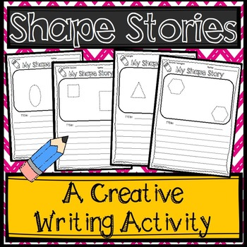 Shape Stories: A Creative Writing Activity
