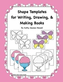 Shape Templates for Writing, Drawing, & Making Books