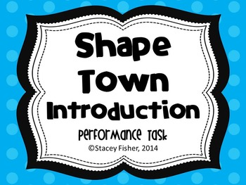 Shape Town-Plane Shapes Performance Task