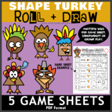 Shape Turkey - 5 Roll and Draw Game Sheets
