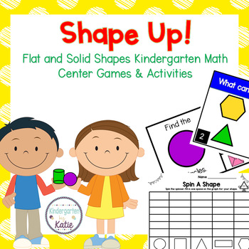 Shape Up! Flat and Solid Shapes Kindergarten Math Center Games and Activities