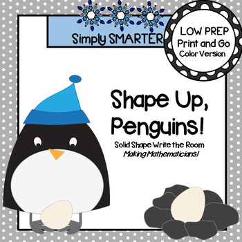 Shape Up, Penguins:  LOW PREP Solid Shape Write the Room