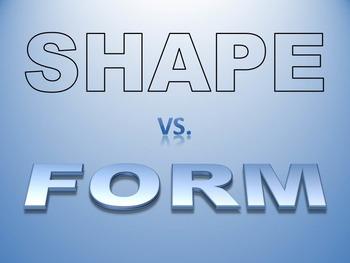Shape VS. Form PowerPoint Presentation
