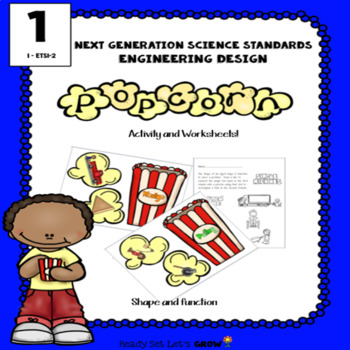Shape and Function:  Popcorn Activity and Worksheets (NGSS 1-ETS1-2)