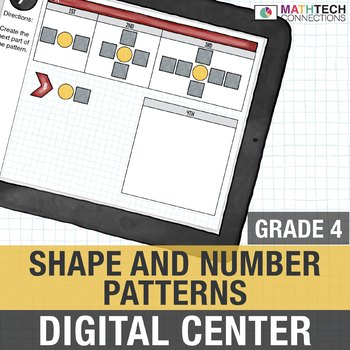 Shape and Number Patterns  - 4th Grade Digital Math Center