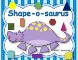 Shape-o-saurus