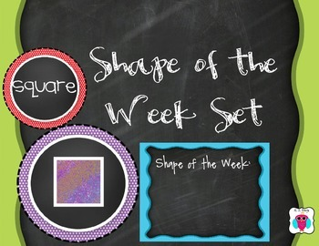 Shape of the Week Set