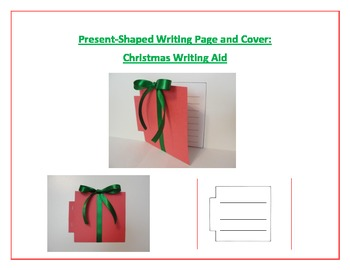 Shaped Writing Page and Cover (Present): Christmas Writing Aid