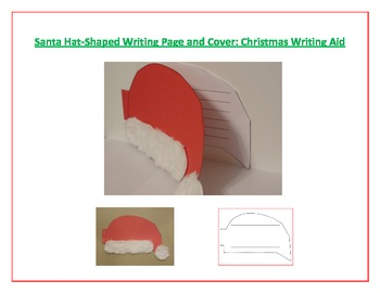 Shaped Writing Page and Cover (Santa Hat): Christmas Writing Aid