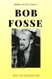 Shapers of Jazz Dance: Bob Fosse