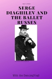 Shapers of Dance: Serge Diaghilev and the Ballet Russes