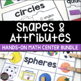 Shapes and Attributes 2D Shapes and 3D Shapes Math Centers