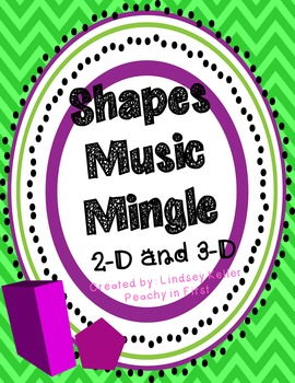 Shapes 2-D and 3-D Music Mingle