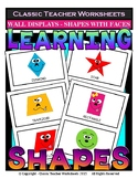 Shapes - 2D Shapes with Faces - Wall Displays - Grades 1-6 (1st-6th Grade)