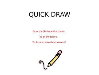 Shapes 2D- quick draw.