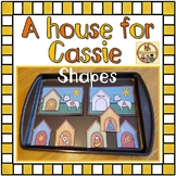 Shape Recognition Workstation- A house for Cassie
