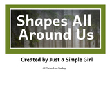 Shapes All Around Us Posters- 5 CCSS shapes found in the environment
