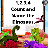 1,2,3,4 Count and Name the Dinosaur Boom Cards No Reading Needed