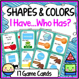 Shapes and Colors Speaking & Listening I Have, Who Has Game