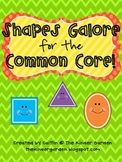 Shapes Galore for the Common Core!