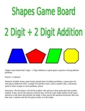 Shapes Game Board and 2 Digit + 2 Digit Addition Game