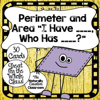 "Shapes Game:  Perimeter and Area ""I Have, Who Has?"""