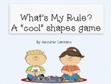 """Shapes Game """"What's My Rule?"""""""