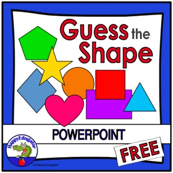 2d shapes guess the shape powerpoint free by happyedugator tpt