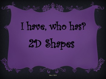 Shapes: I Have, Who Has