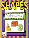 Shapes- Kindergarten Unit 3-D Shapes