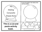 Shapes Making Composite Shapes Book Snow Globe Themed (A Common Core Standard)