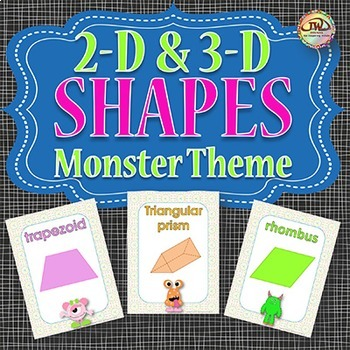 Shapes 2D and 3D Monsters Themed