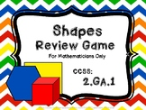 Shapes Review Game CCSS: 2.GA.1