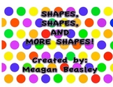 Shapes, Shapes, and More Shapes