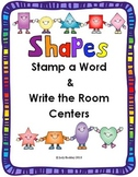 Shapes Stamp a Word & Write the Room Centers