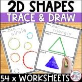 2D Shapes Worksheets | Tracing Shapes & Drawing Shapes | 18 Shapes 54 Worksheets