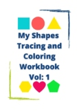 Shapes Tracing and Coloring Workbook | 11 2d Shapes |  Pri