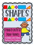 Shapes Unit: Hands-On Shapes Activities, Math Centers & Games (Aligned to CCS)
