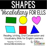 Shapes: Vocabulary for ELL - Newcomer - English Learners - EL - ESL - ELD