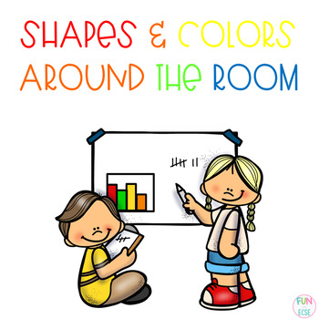 Shapes and Colors Around the Room