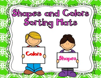 Shapes and Colors Sorting Mats Combo:  Kinder and PreK Math Center