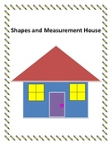 Shapes and Measurement House
