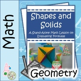 Shapes and Solids: A Stand-Alone Math Lesson on Evaluating Formulas