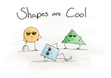 Shapes are Cool