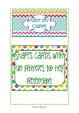 Shapes cards with  fun rhymes.