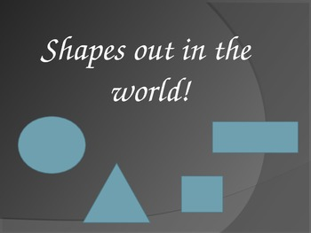 Shapes in the World