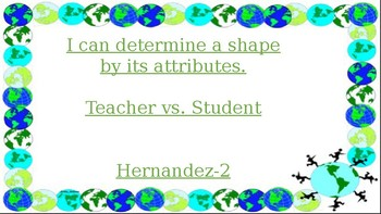 Shapes in the real world teacher vs student