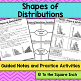 Shapes of Distributions Notes