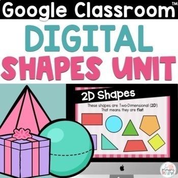 Shapes on Google Slides 2nd Grade 2D and 3D Shapes